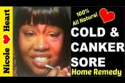 Natural Remedy for Cold Sores and Canker Sores