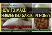NATURAL REMEDY – Garlic Honey Fermented Recipe / How to make Fermented Honey Garlic