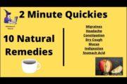 10 Natural Remedies- 10 Home Remedies