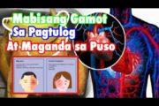 Pinaka Mabisang Gamot sa Insomia at Pampatulog | Natural Home Remedy at Walang Side Effect!