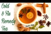 Natural Cold and Flu Remedy Tea | Natural remedy for Sore Throat