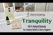😍  PHYTOPIA ❤️  Tranquility  –  Natural Remedy For Stress Relief – Review ✅