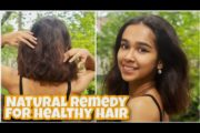 NATURAL REMEDY FOR HEALTHY HAIR DURING QUARANTINE| Works 100%