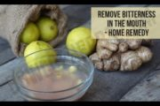 Home remedy to remove bitterness in mouth – Natural remedy | Bowl Of Herbs